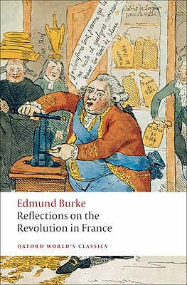 Reflections on the Revolution in France By Burke, Edmund/ Mitchell, L. G. (EDT)